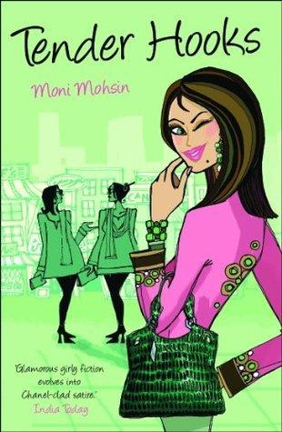 Tender Hooks Moni Mohsin