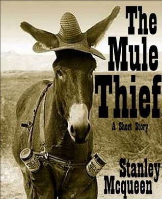 The Mule Thief  by  Stanley Mcqueen