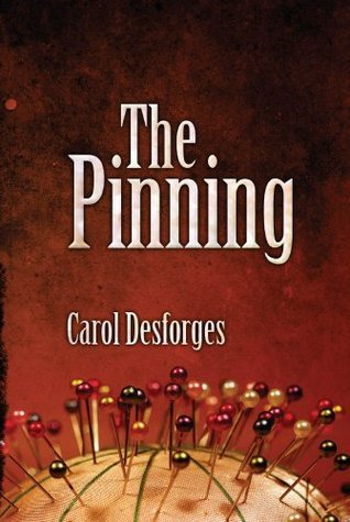 The Pinning  by  Carol Desforges