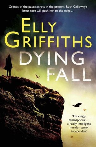 A Dying Fall (Ruth Galloway, #5)  by  Elly Griffiths