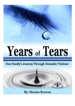 Years of Tears  by  Maxine Browne