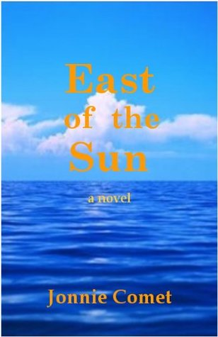 East Of The Sun: Acapulco No-Go  by  Jonnie Comet