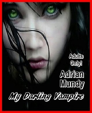My Darling Vampire Adrian Mundy