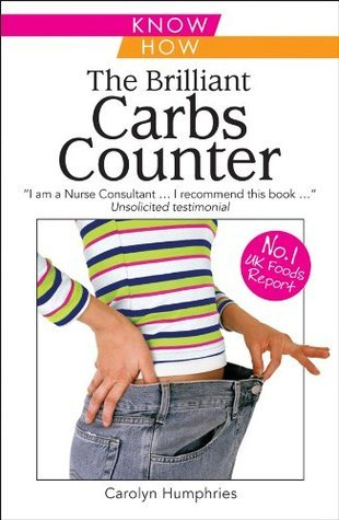 Brilliant Carbs Counter  by  Carolyn Humphries