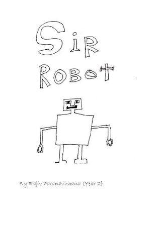 Sir robot  by  Rajiv paranavithana