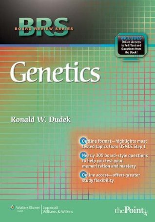 BRS Genetics (Board Review Series) Ronald W. Dudek