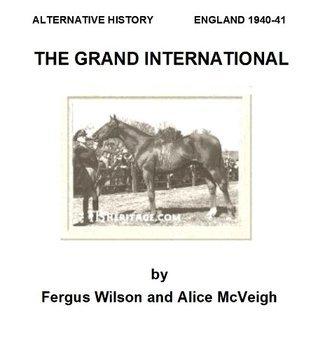 The Grand International  by  Fergus Wilson