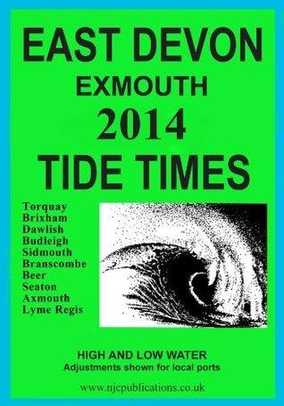 2014 Tide Times   East Devon Exmouth (2014 Tide Time Tables) Nigel Clarke