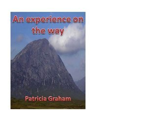 An experience on the Way Patricia Graham