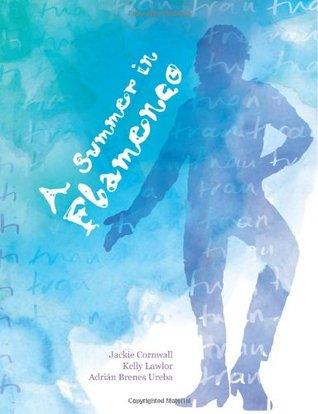 A Summer in Flamenco Jackie Cornwall