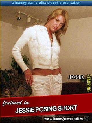Jessie Posing Short Homegrown Erotics