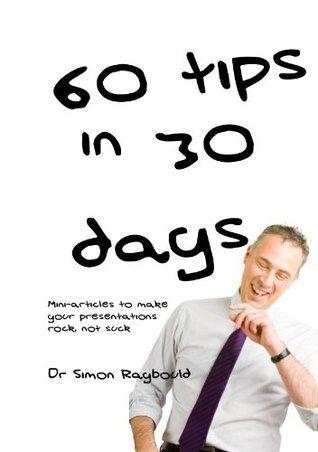 60 tips in 30 days Simon Raybould