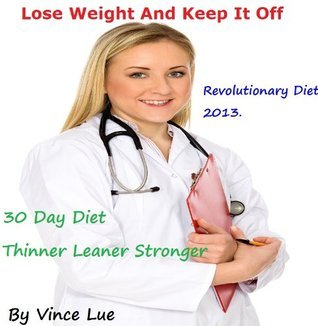 Lose Weight And Keep It Off: Food Over Medicine Immune System Recovery Plan  by  Vincent Lue