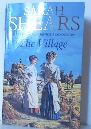 The Village - Part One of the Fairfields Chronicles  by  Sarah Shears