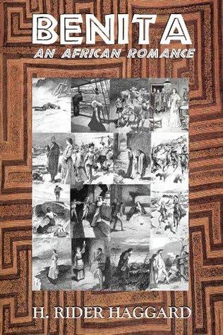 BENITA, An African Romance H. Rider Haggard