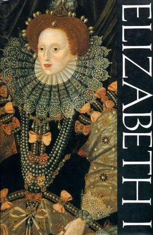 Elizabeth I  by  Wallace T. MacCaffrey