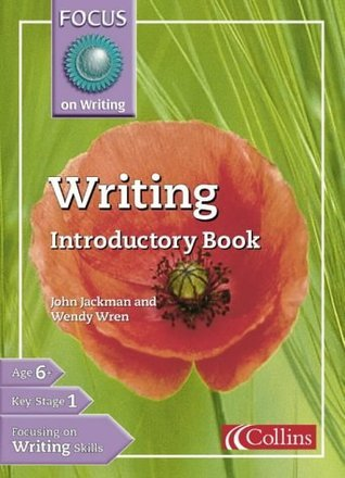 Focus on Writing: Introductory Book John Jackman