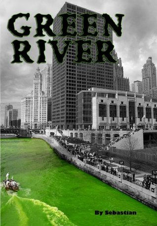 Green River: A brief collection of short spooky stories set  by  Sebastian