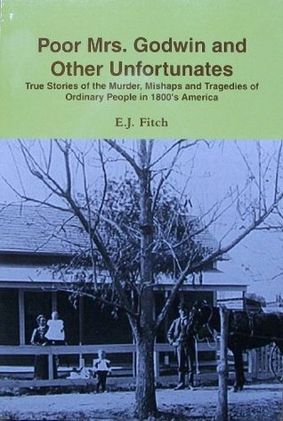 Poor Mrs. Godwin and Other Unfortunates  by  Elaine Fitch