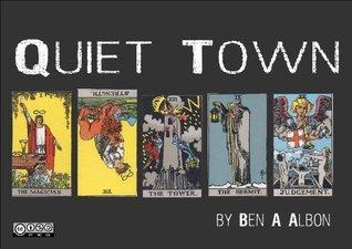 Quiet Town  by  Ben Albon