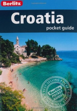 Berlitz: Croatia Pocket Guide Berlitz Publishing Company