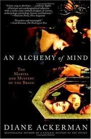 An Alchemy of Mind Diane Ackerman