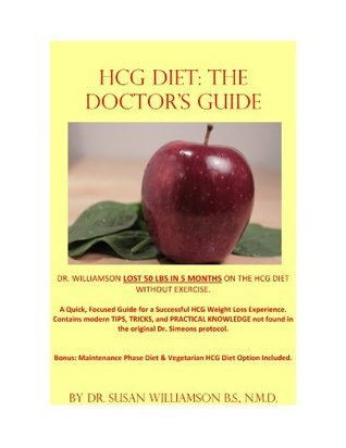 HCG Diet: The Doctors Guide  by  Susan Williamson