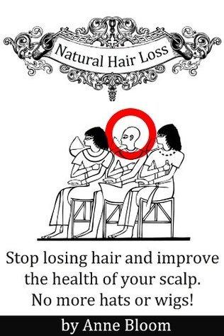 Natural Hair Loss Treatment Anne Bloom