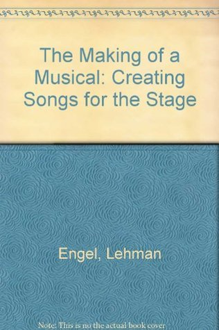 The Making Of A Musical Lehman Engel