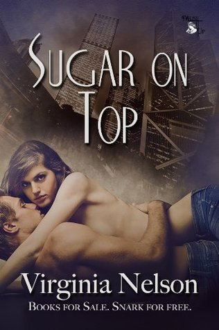 Sugar On Top  by  Virginia Nelson