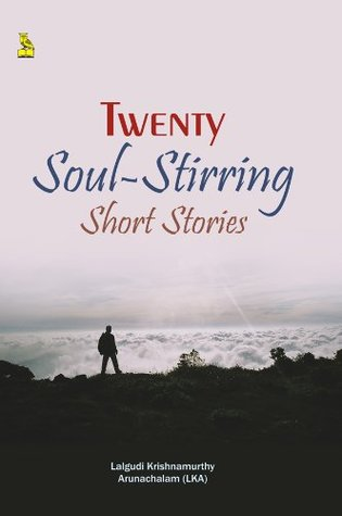 Twenty Soul-stirring short stories  by  Lalgudi krishnamurthy