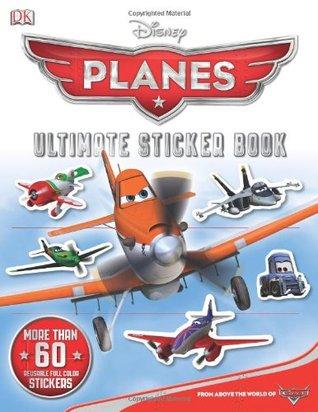 Disney Planes: Ultimate Sticker Book Elizabeth Dowsett