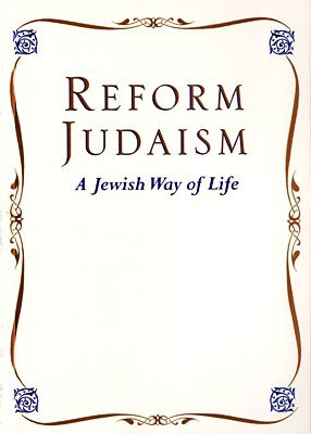 Reform Judaism: A Jewish Way of Life Charles A. Kroloff