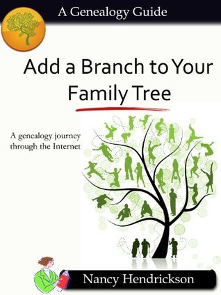 Add a Branch to Your Family Tree Nancy Hendrickson