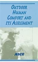 Outdoor Human Comfort and Its Assessment: State of the Art American Society of Civil Engineers