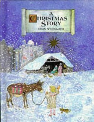A Christmas Story: Miniature Edition Brian Wildsmith