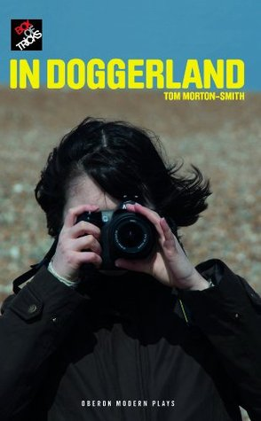 In Doggerland  by  Tom Morton-Smith