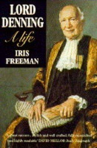 Lord Denning: A Life  by  Iris Freeman