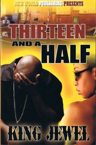 Thirteen and a half King Jewel