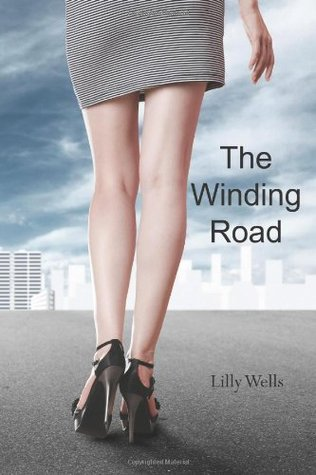 The Winding Road  by  Lilly Wells