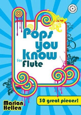 Pops You Know Flute  by  Arr. Marion Hellen