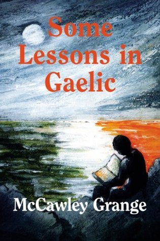 Some  Lessons  In  Gaelic McCawley Grange
