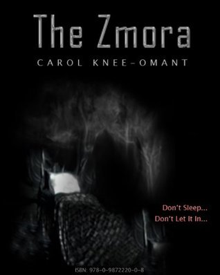 The Zmora  by  Carol Knee-Omant