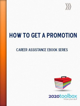 How To Get A Promotion (Career Assistance Series) David Chitester