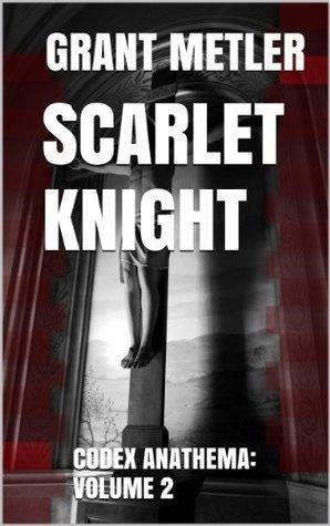 Scarlet Knight Grant Metler