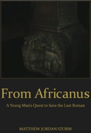 From Africanus  by  Matthew J. Storm