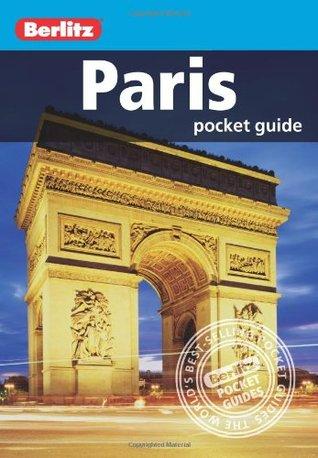 Berlitz: Paris Pocket Guide Berlitz Publishing Company