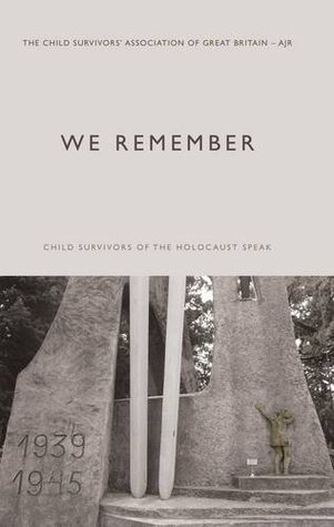 We Remember.  by  Child Survivors Association by Child Survivors Association