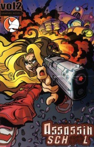 Assassin School Vol. 2 (Graphic Novel) Phil Littler
