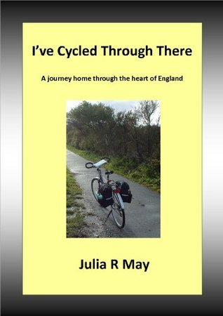 Ive Cycled Through There Julia R. May